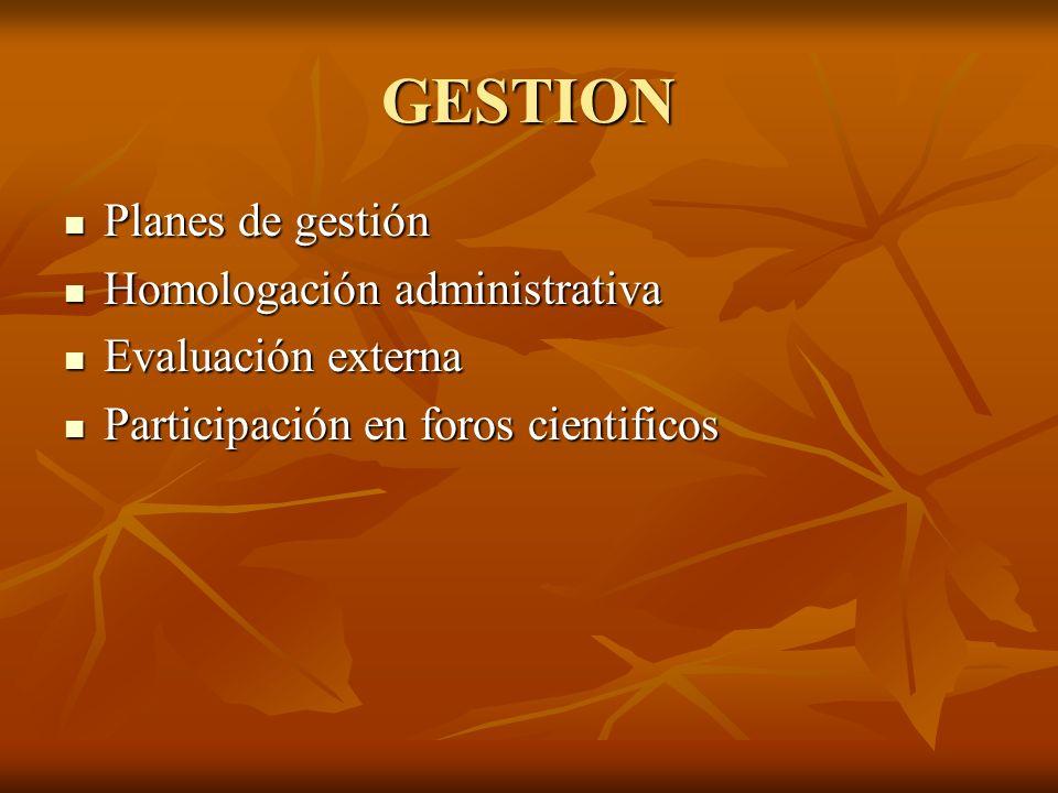 GESTION Planes de gestión Homologación administrativa