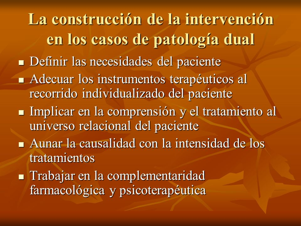 La construcción de la intervención en los casos de patología dual