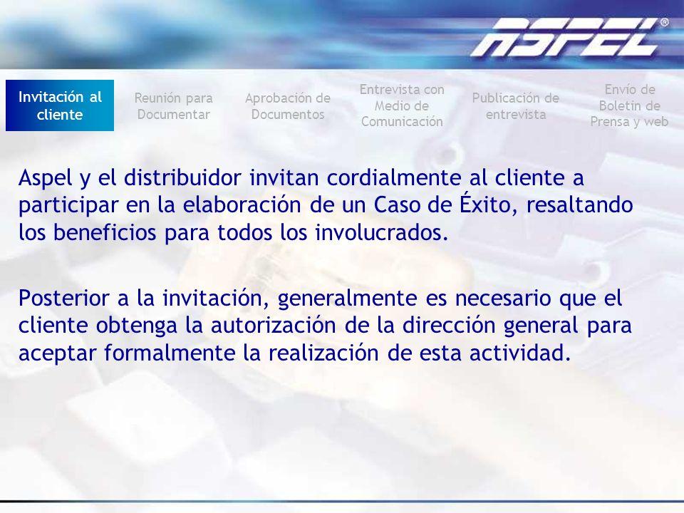 Invitación al clienteReunión para Documentar. Aprobación de Documentos. Entrevista con Medio de Comunicación.