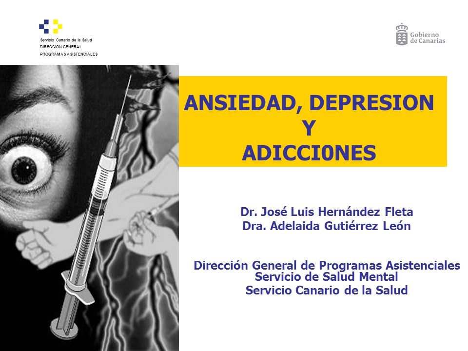 ANSIEDAD, DEPRESION Y ADICCI0NES