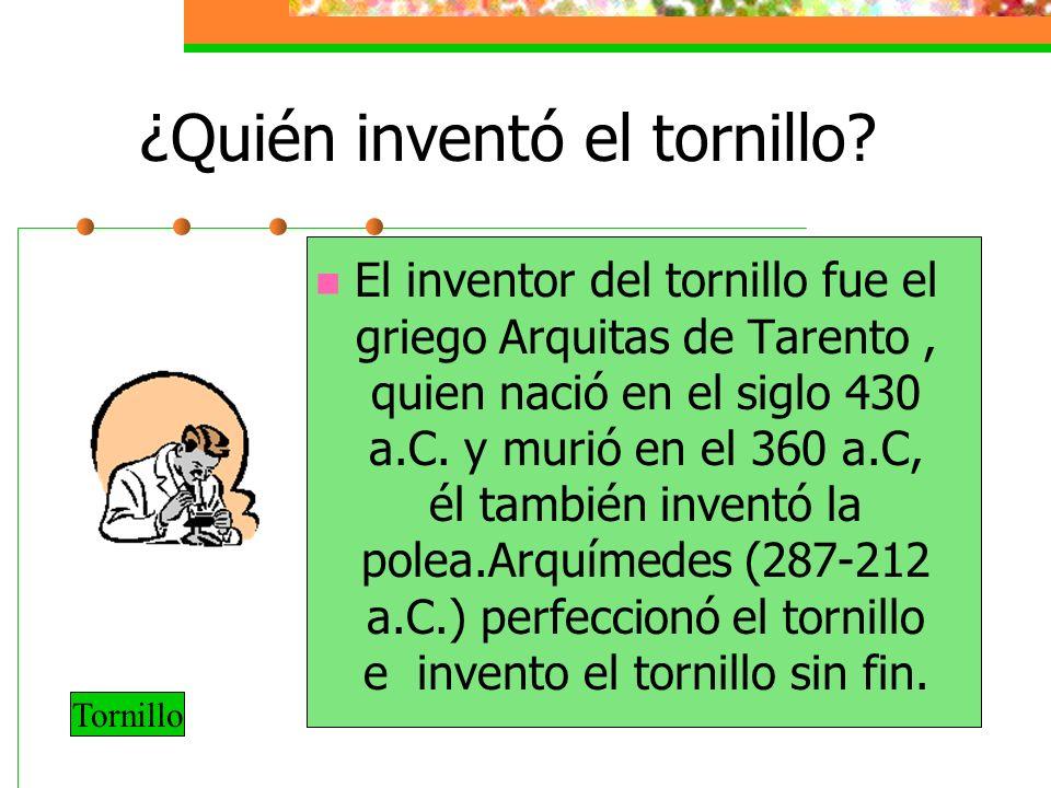 ¿Quién inventó el tornillo