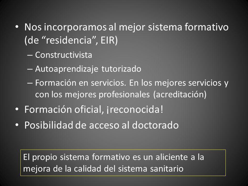 Nos incorporamos al mejor sistema formativo (de residencia , EIR)