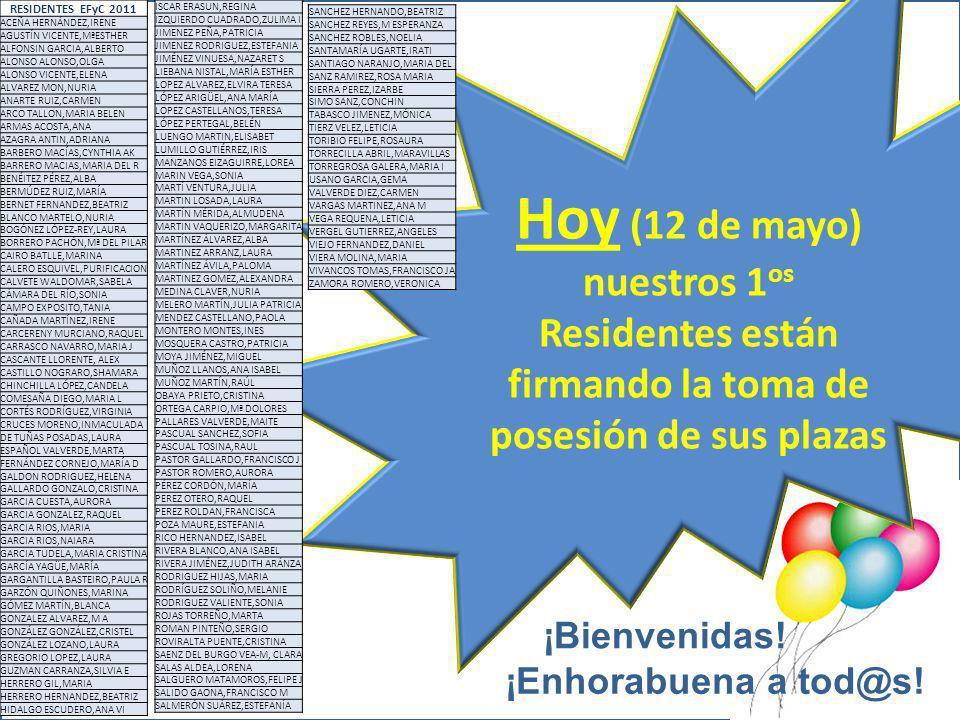 Hoy (12 de mayo) nuestros 1os Residentes están firmando la toma de posesión de sus plazas