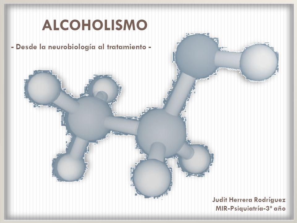 ALCOHOLISMO - Desde la neurobiología al tratamiento -