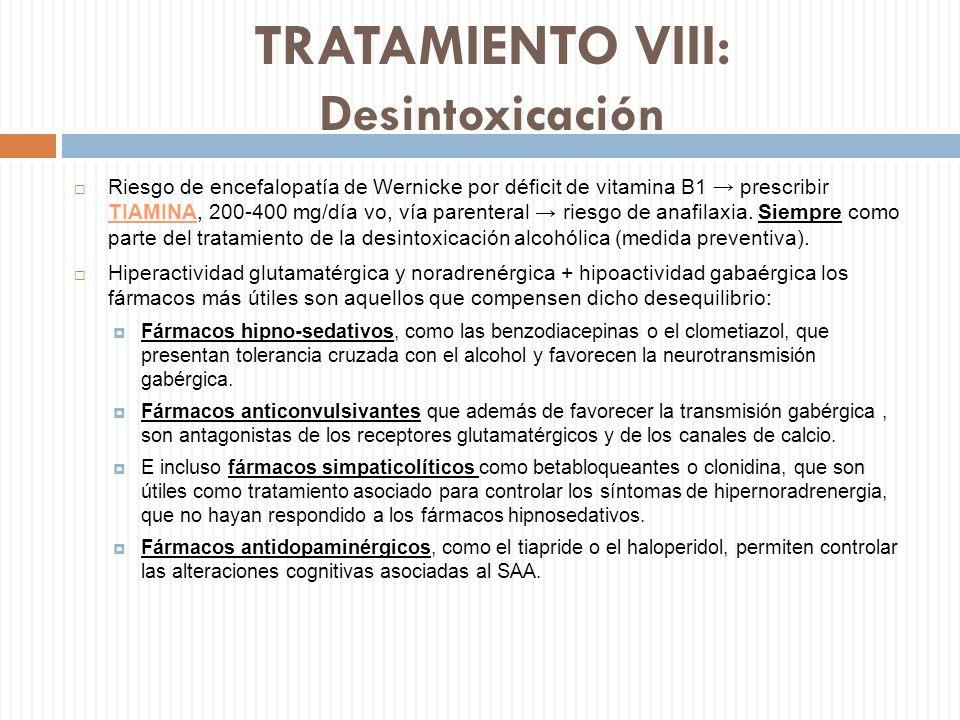 TRATAMIENTO VIII: Desintoxicación