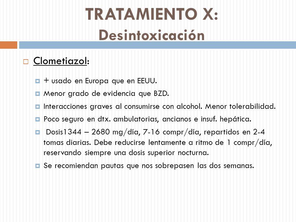 TRATAMIENTO X: Desintoxicación