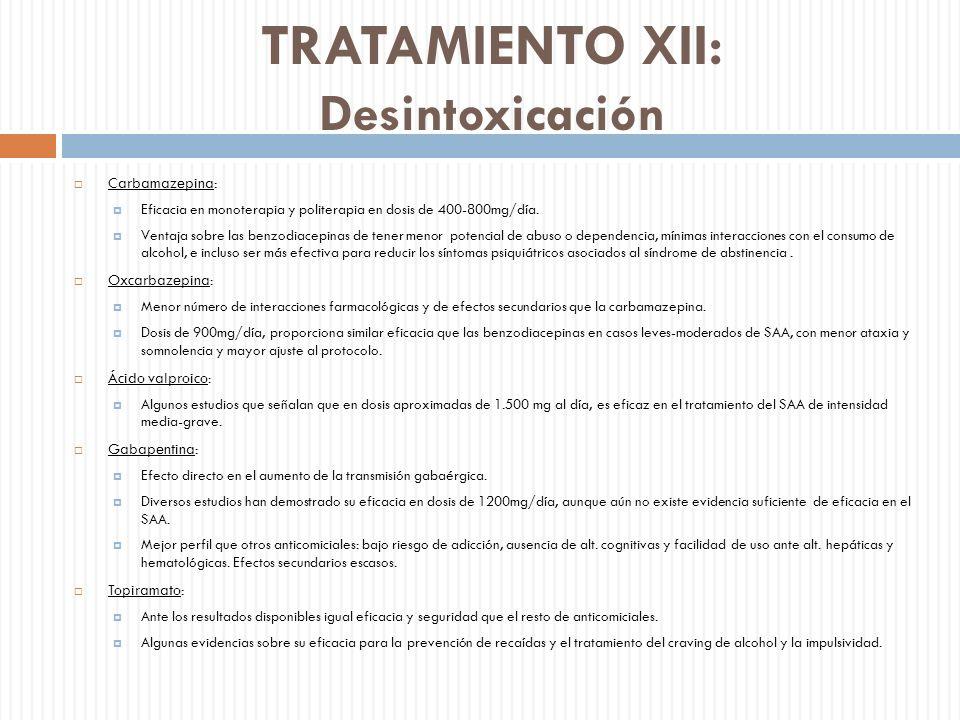 TRATAMIENTO XII: Desintoxicación