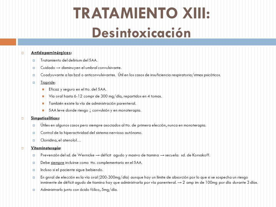 TRATAMIENTO XIII: Desintoxicación