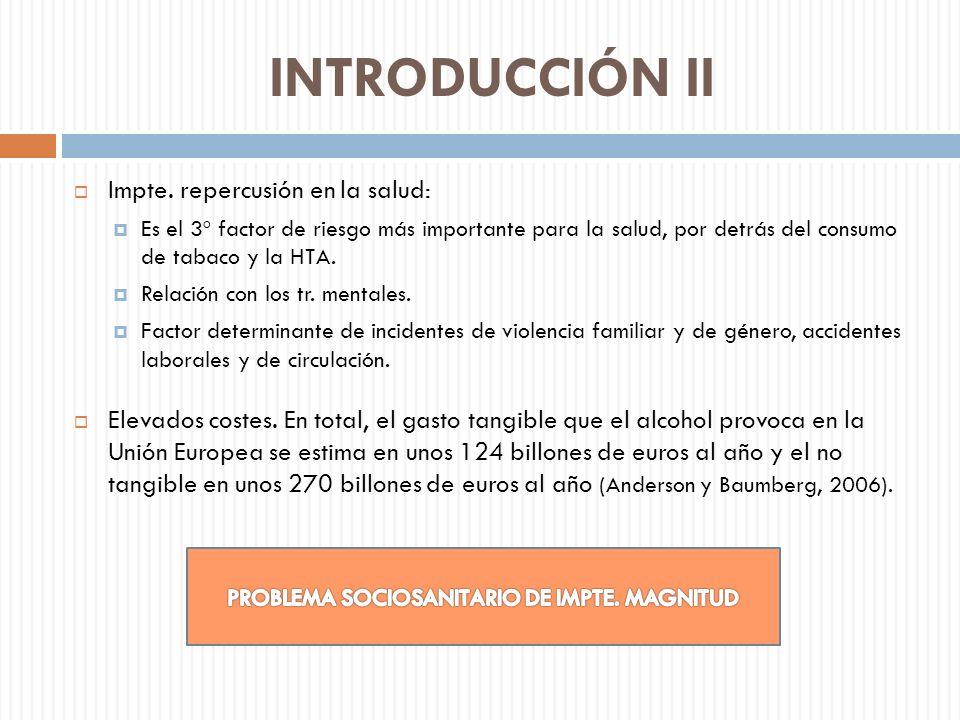 PROBLEMA SOCIOSANITARIO DE IMPTE. MAGNITUD