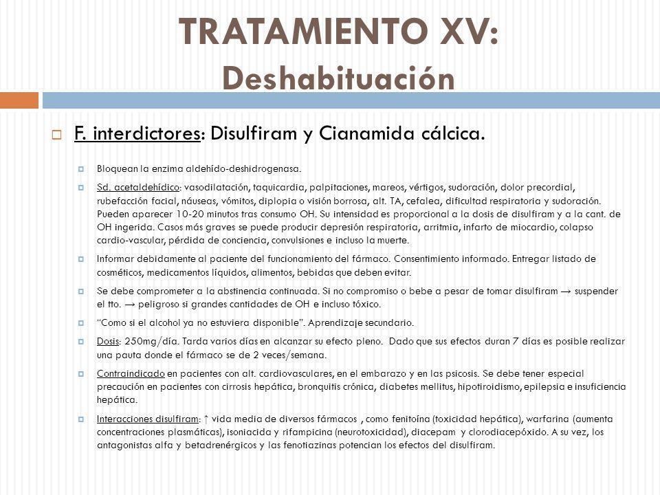 TRATAMIENTO XV: Deshabituación