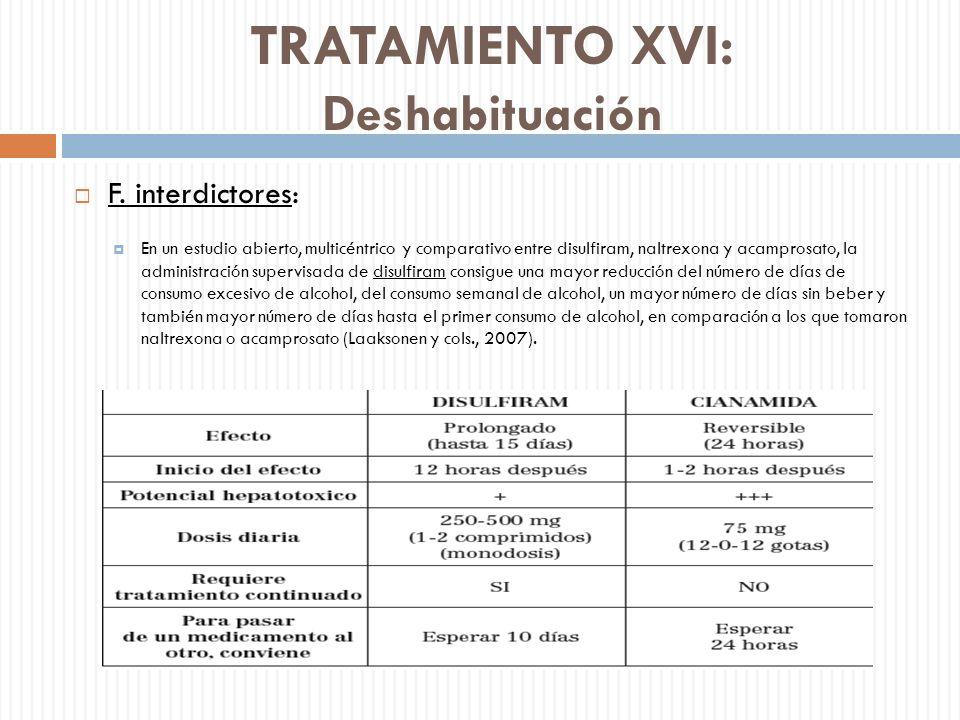 TRATAMIENTO XVI: Deshabituación