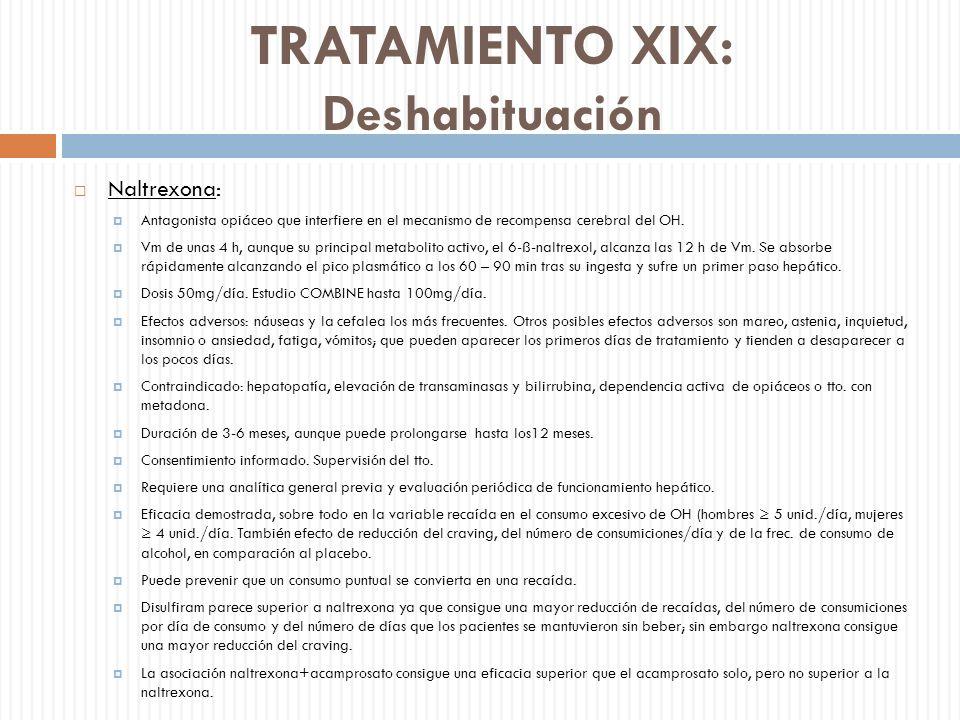 TRATAMIENTO XIX: Deshabituación