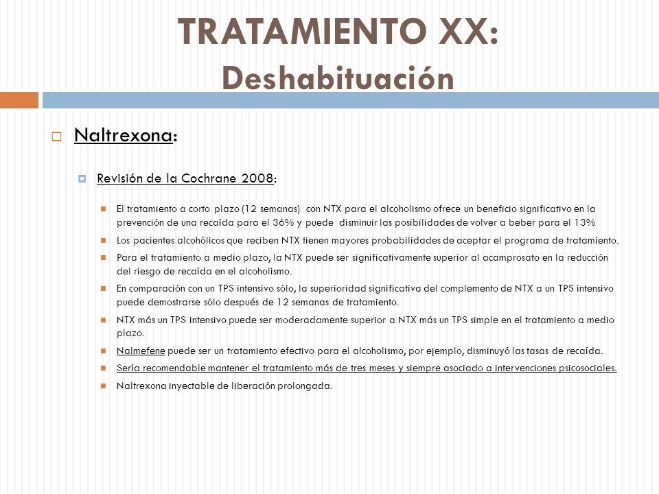 TRATAMIENTO XX: Deshabituación