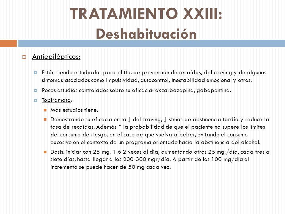 TRATAMIENTO XXIII: Deshabituación
