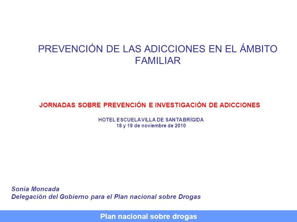 PREVENCIÓN DE LAS ADICCIONES EN EL ÁMBITO FAMILIAR