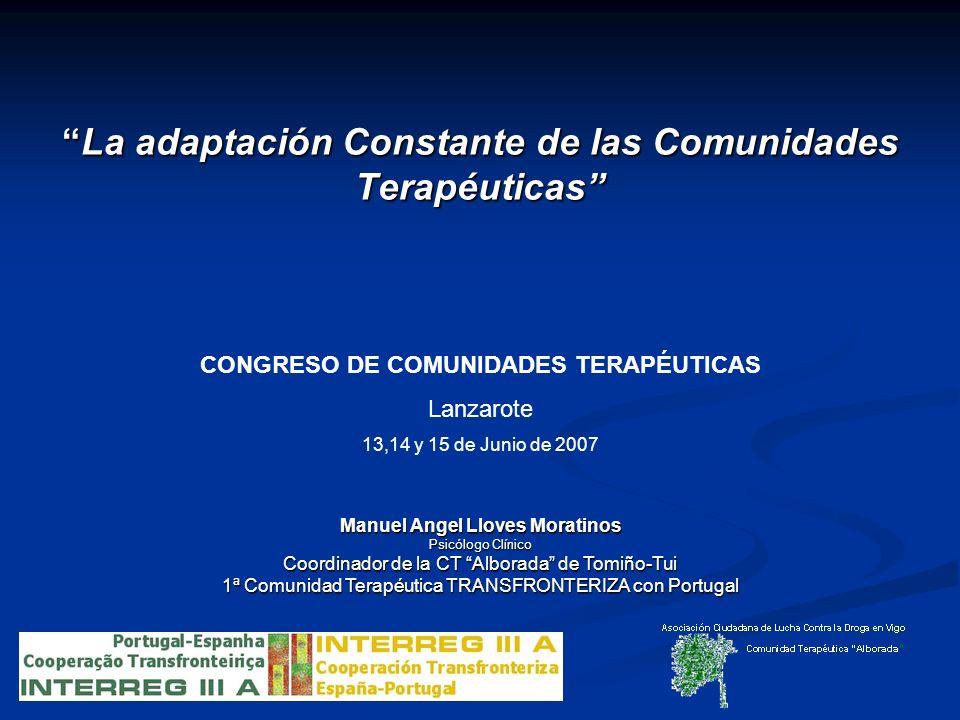 La adaptación Constante de las Comunidades Terapéuticas