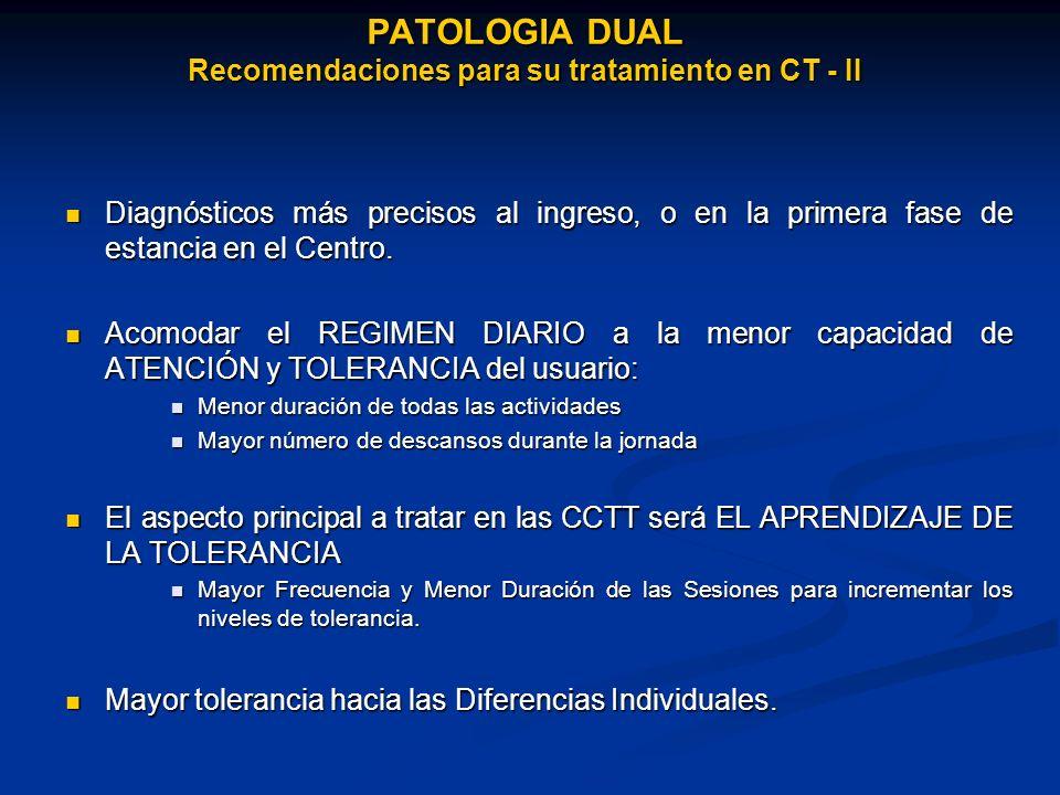 PATOLOGIA DUAL Recomendaciones para su tratamiento en CT - II
