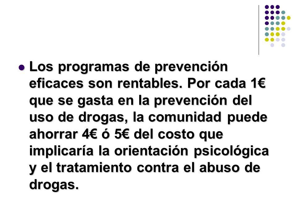 Los programas de prevención eficaces son rentables