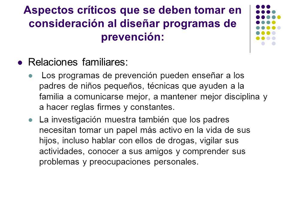 Aspectos críticos que se deben tomar en consideración al diseñar programas de prevención: