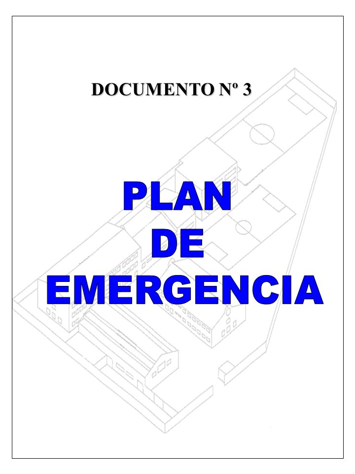 DOCUMENTO Nº 3 PLAN DE EMERGENCIA