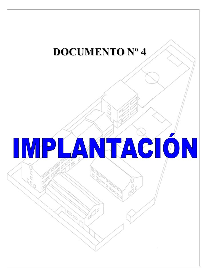 DOCUMENTO Nº 4 IMPLANTACIÓN