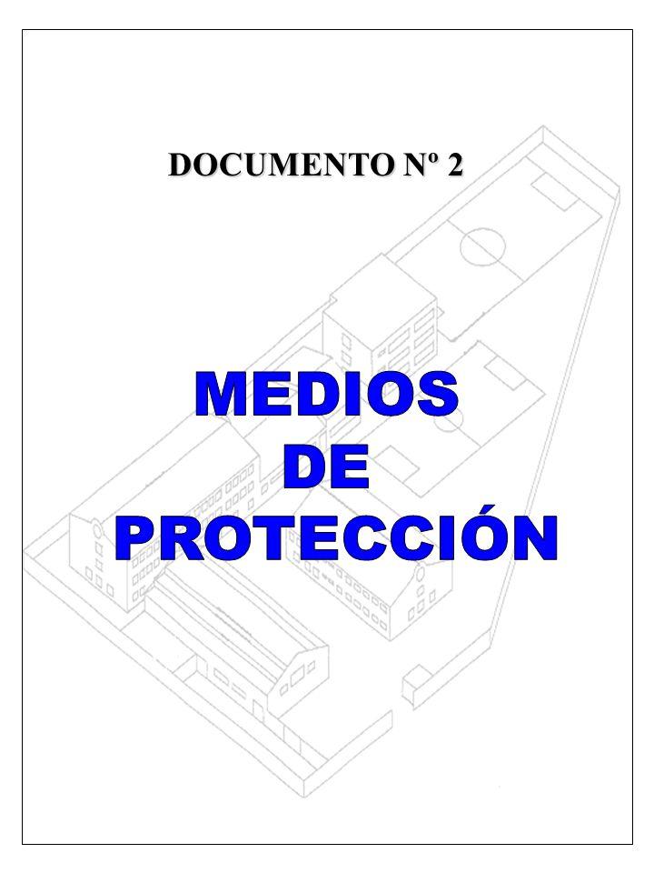 DOCUMENTO Nº 2 MEDIOS DE PROTECCIÓN
