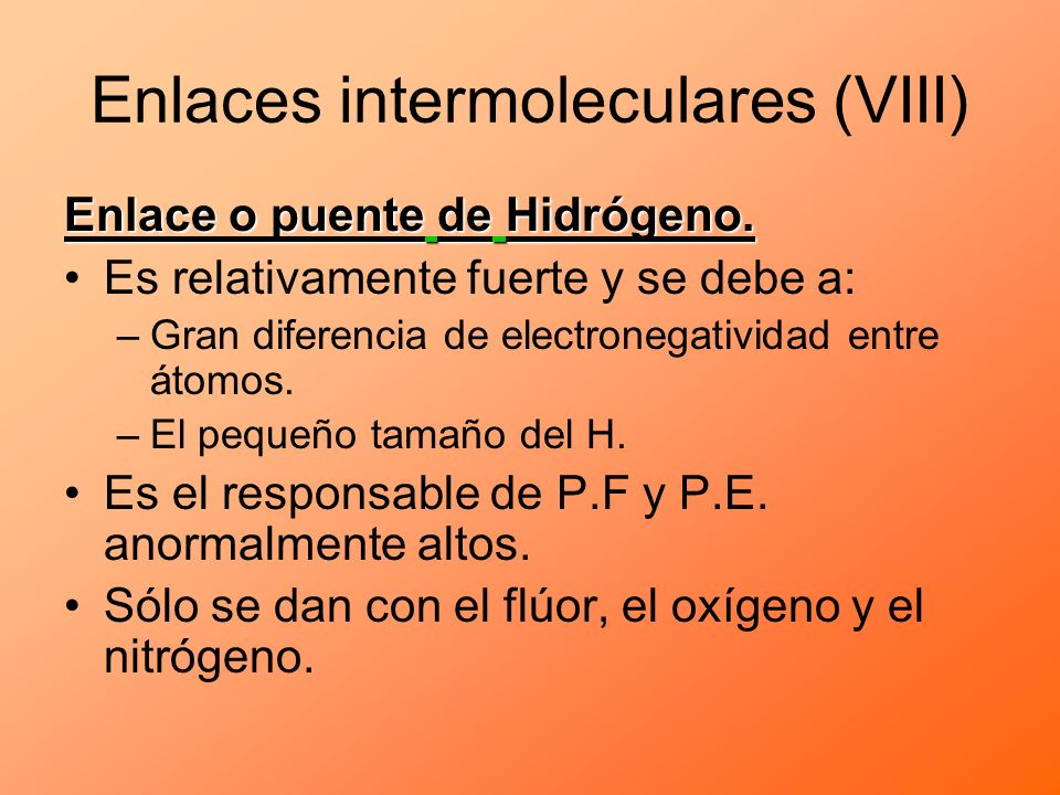 Enlaces intermoleculares (VIII)