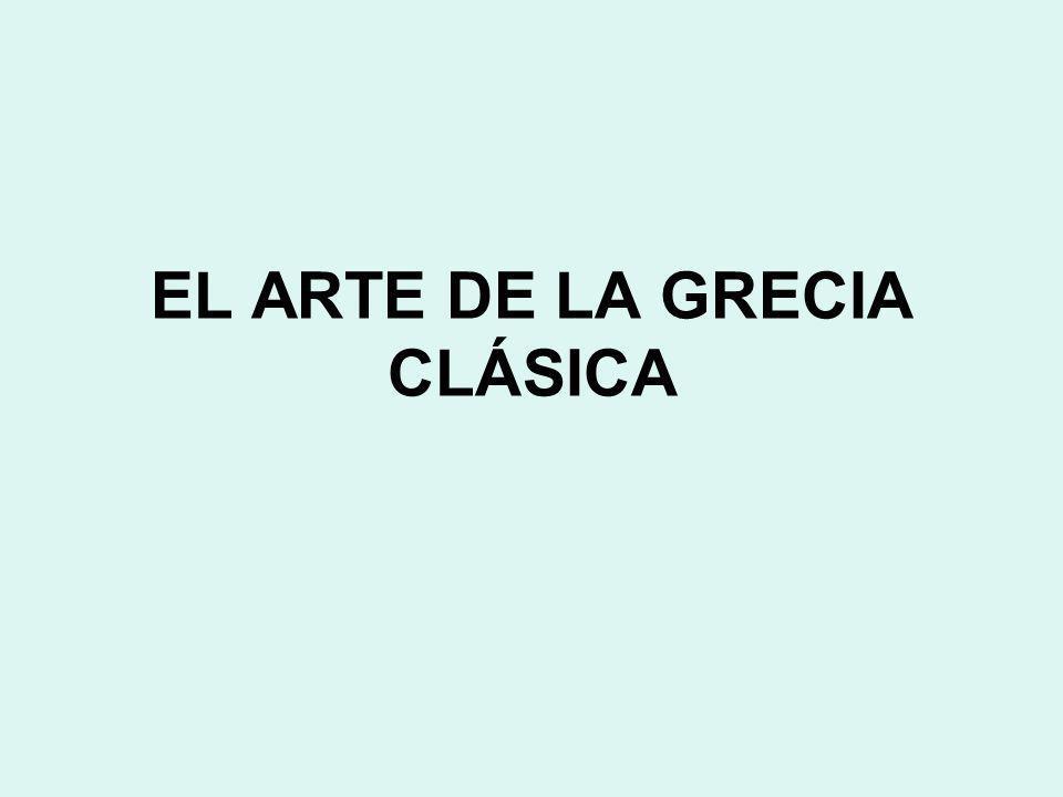 EL ARTE DE LA GRECIA CLÁSICA