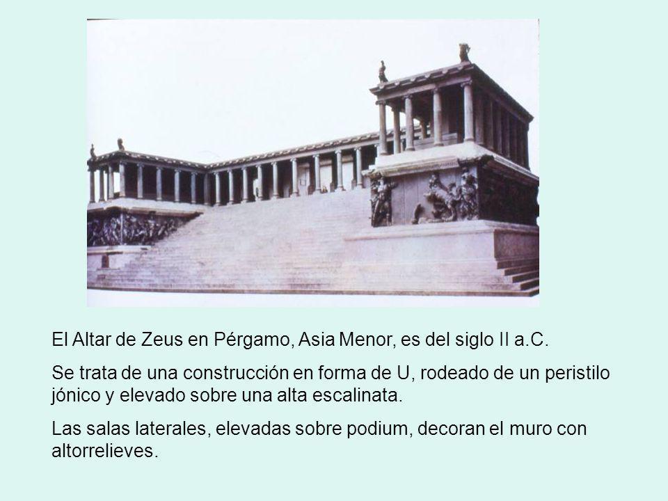 El Altar de Zeus en Pérgamo, Asia Menor, es del siglo II a.C.
