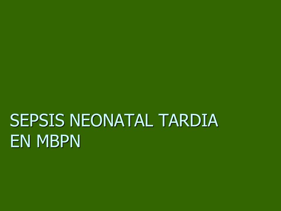 SEPSIS NEONATAL TARDIA EN MBPN