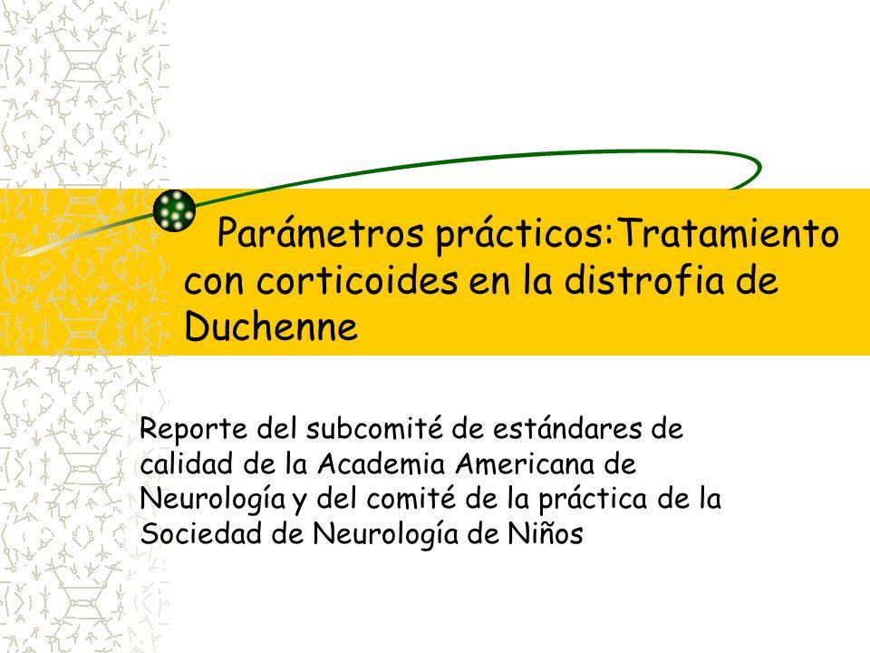 Parámetros prácticos:Tratamiento con corticoides en la distrofia de Duchenne