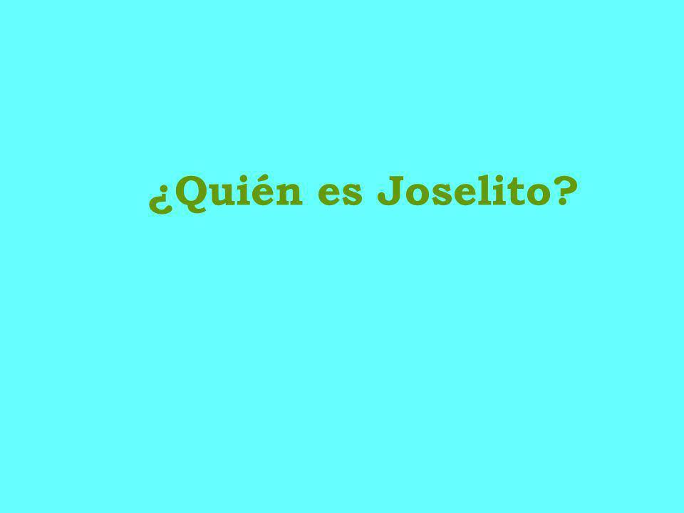 ¿Quién es Joselito