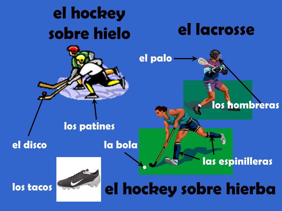 el hockey sobre hielo el lacrosse el hockey sobre hierba el palo