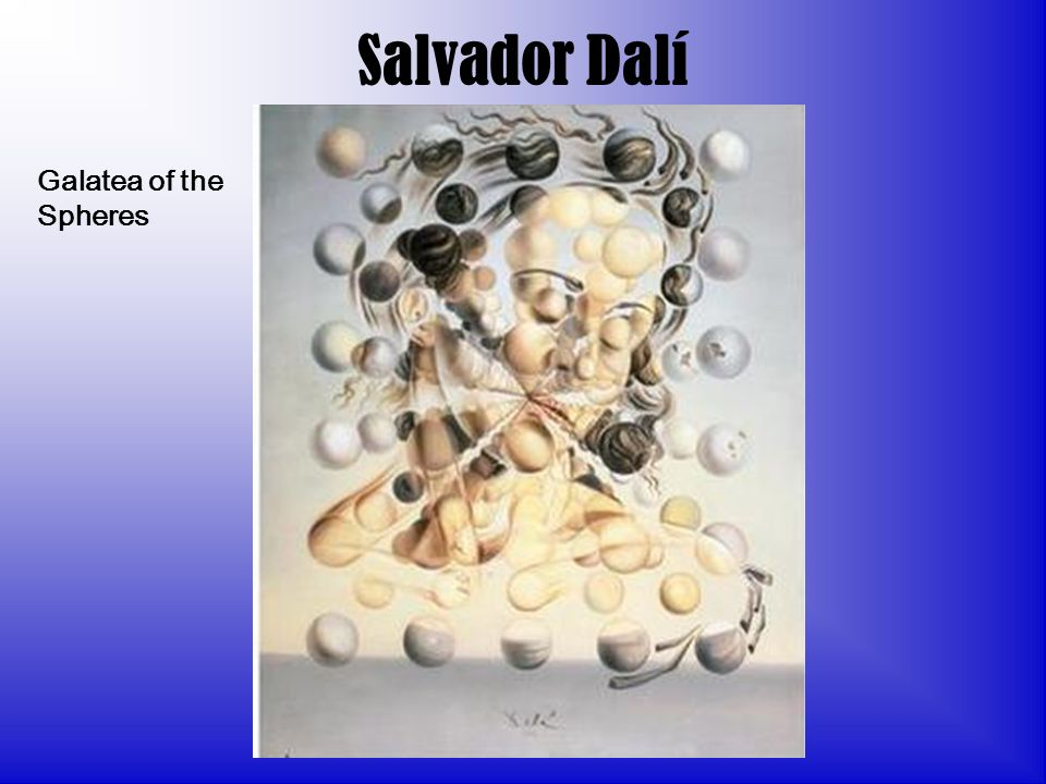Salvador Dalí Galatea of the Spheres