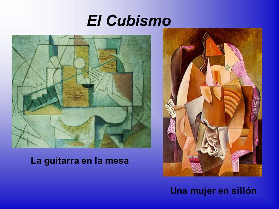 El Cubismo La guitarra en la mesa Una mujer en sillón