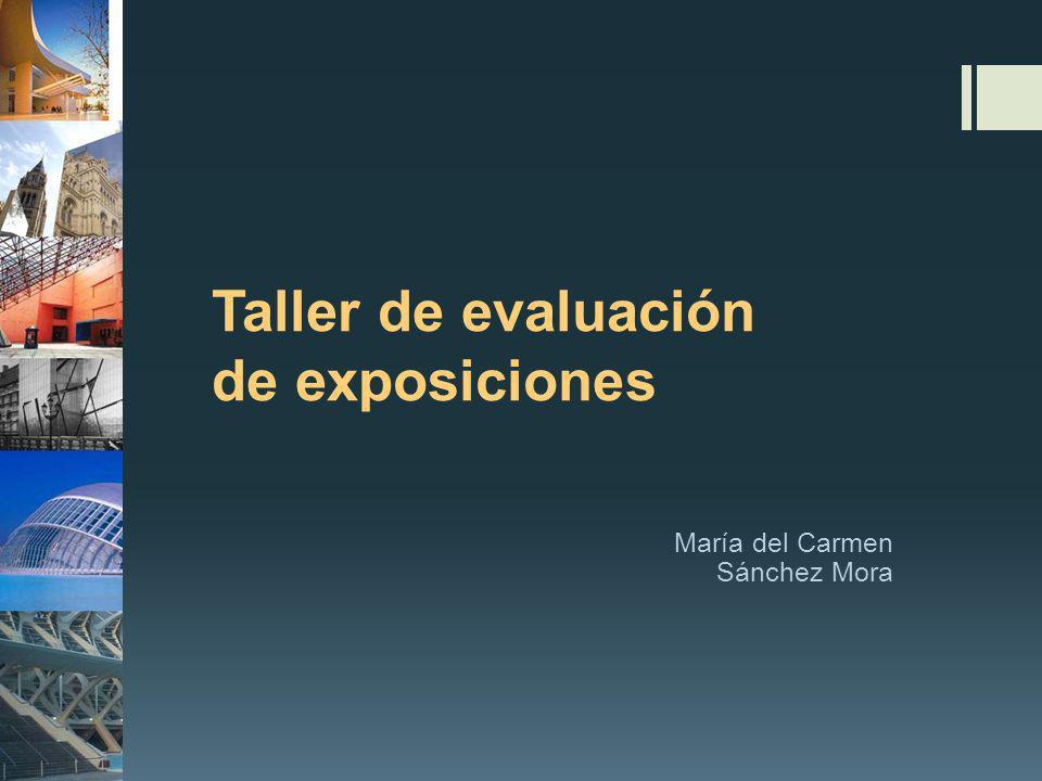 Taller de evaluación de exposiciones