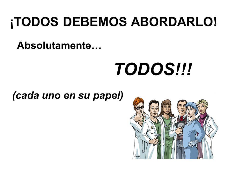 ¡TODOS DEBEMOS ABORDARLO!