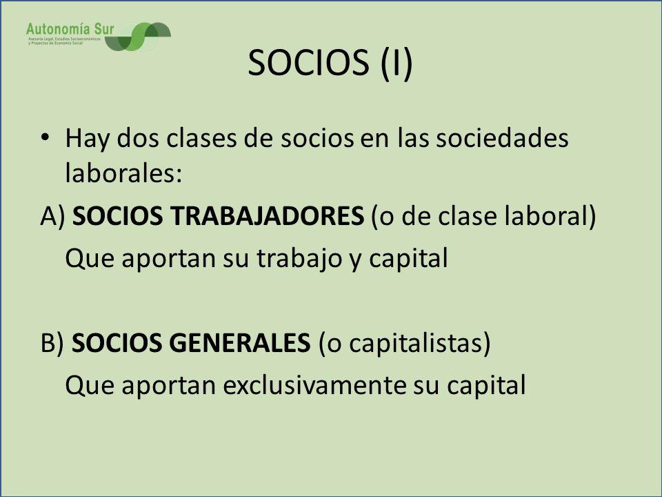 SOCIOS (I) Hay dos clases de socios en las sociedades laborales: