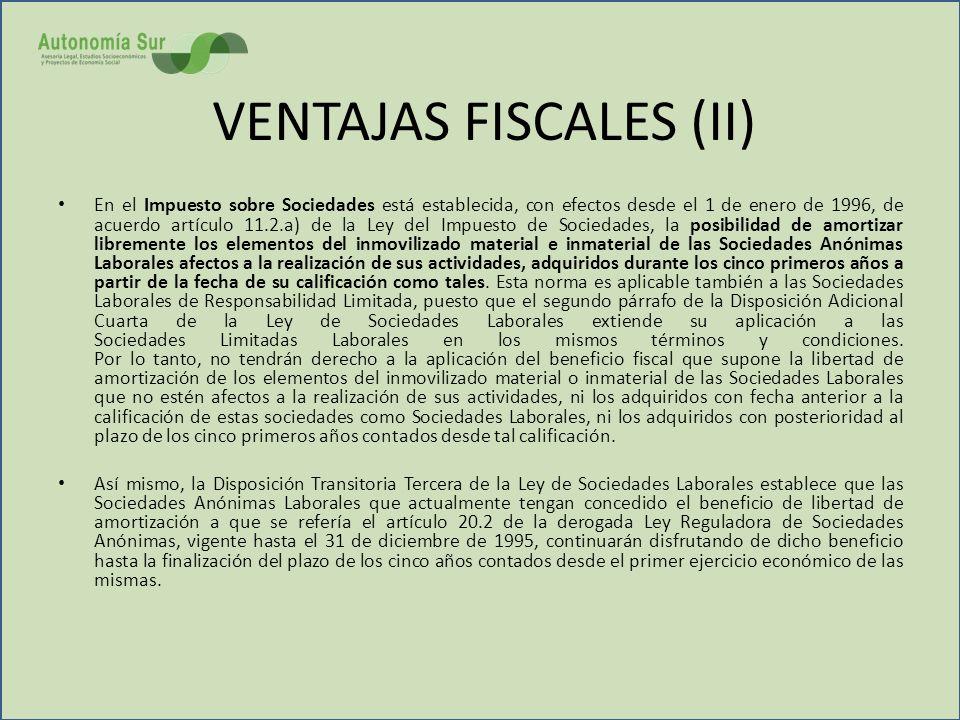 VENTAJAS FISCALES (II)