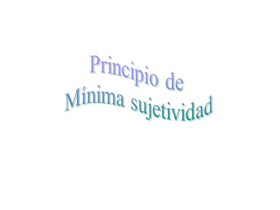Principio de Mínima sujetividad