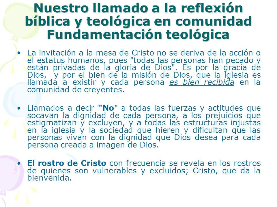 Nuestro llamado a la reflexión bíblica y teológica en comunidad Fundamentación teológica