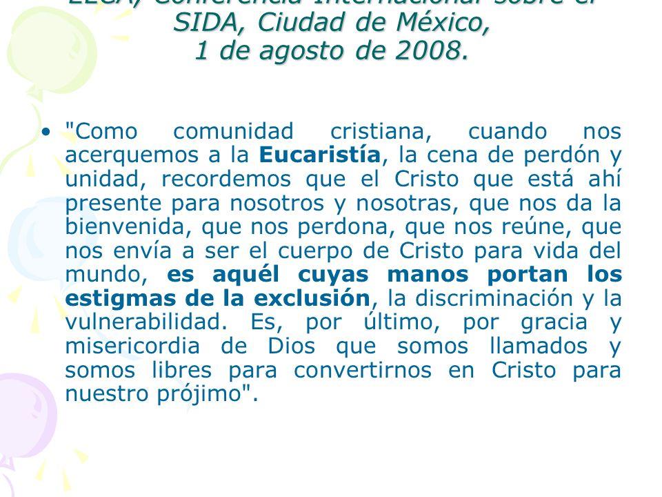Mark S. Hanson, Obispo Presidente de la ELCA, Conferencia Internacional sobre el SIDA, Ciudad de México, 1 de agosto de 2008.