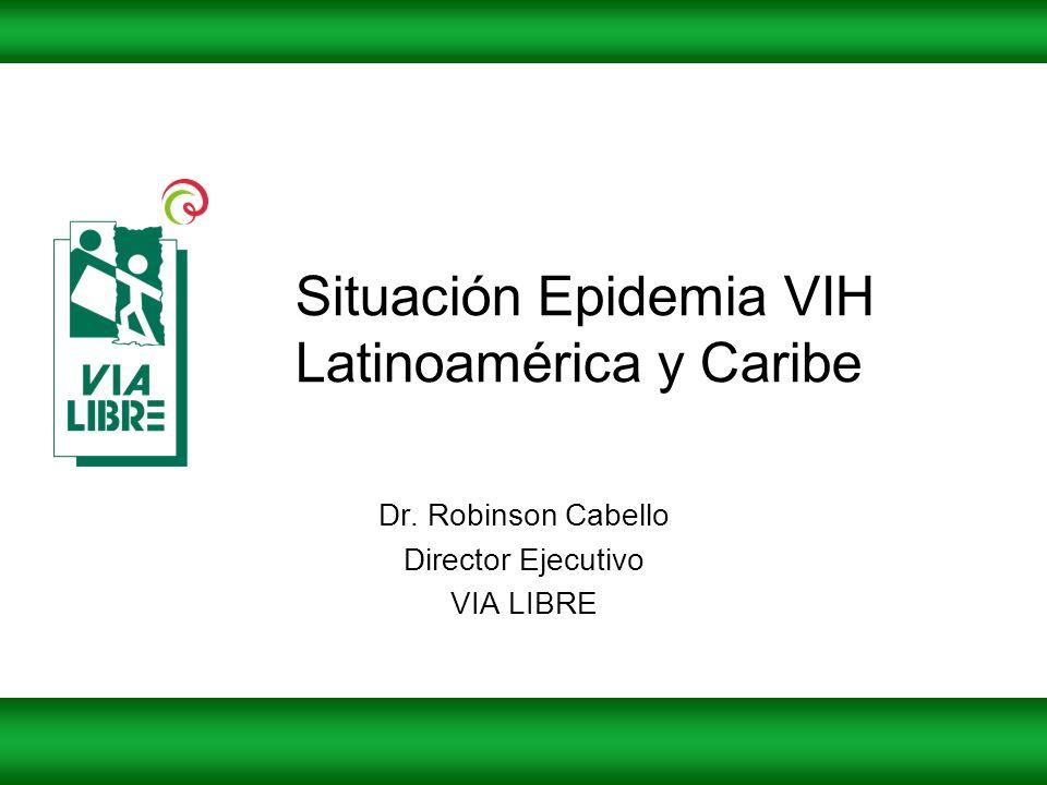 Situación Epidemia VIH Latinoamérica y Caribe