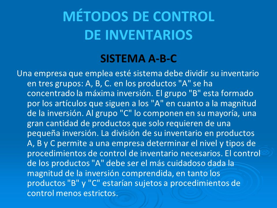 MÉTODOS DE CONTROL DE INVENTARIOS