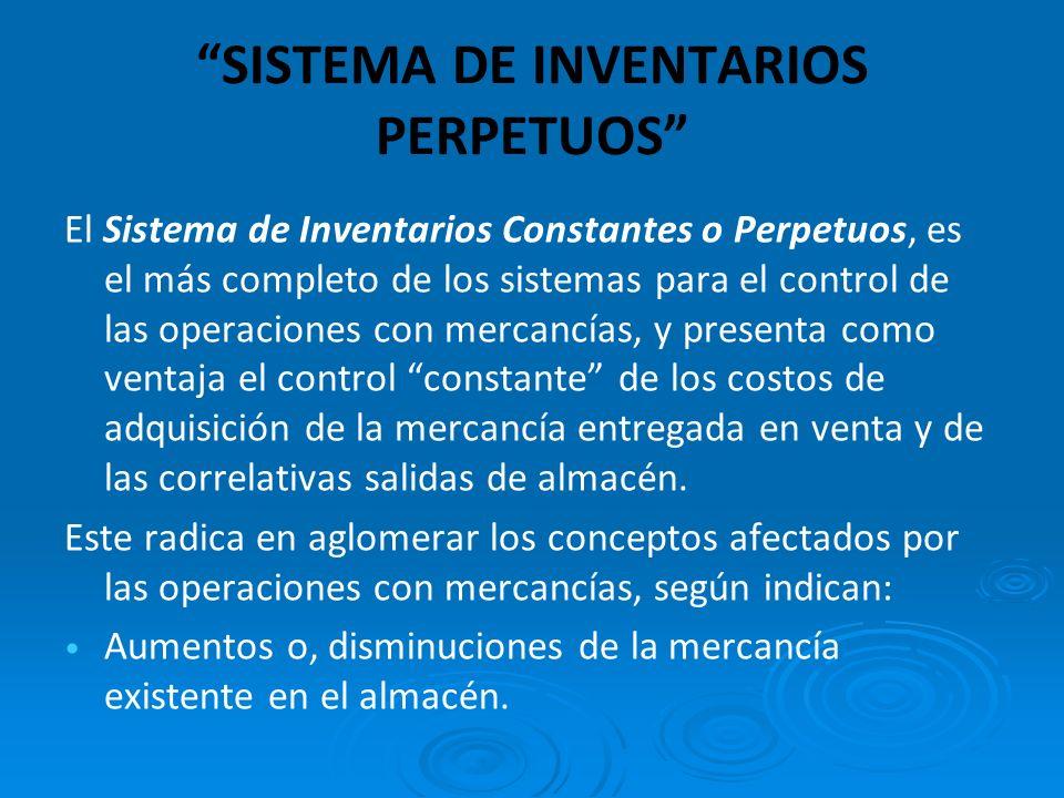 SISTEMA DE INVENTARIOS PERPETUOS