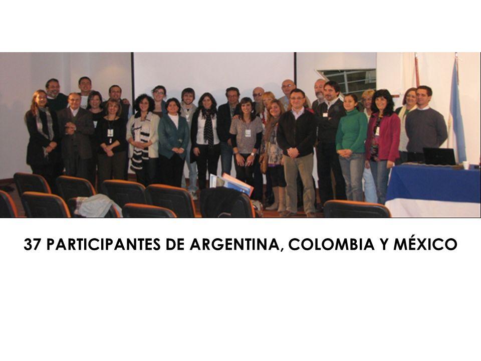 37 participantes de Argentina, Colombia y México
