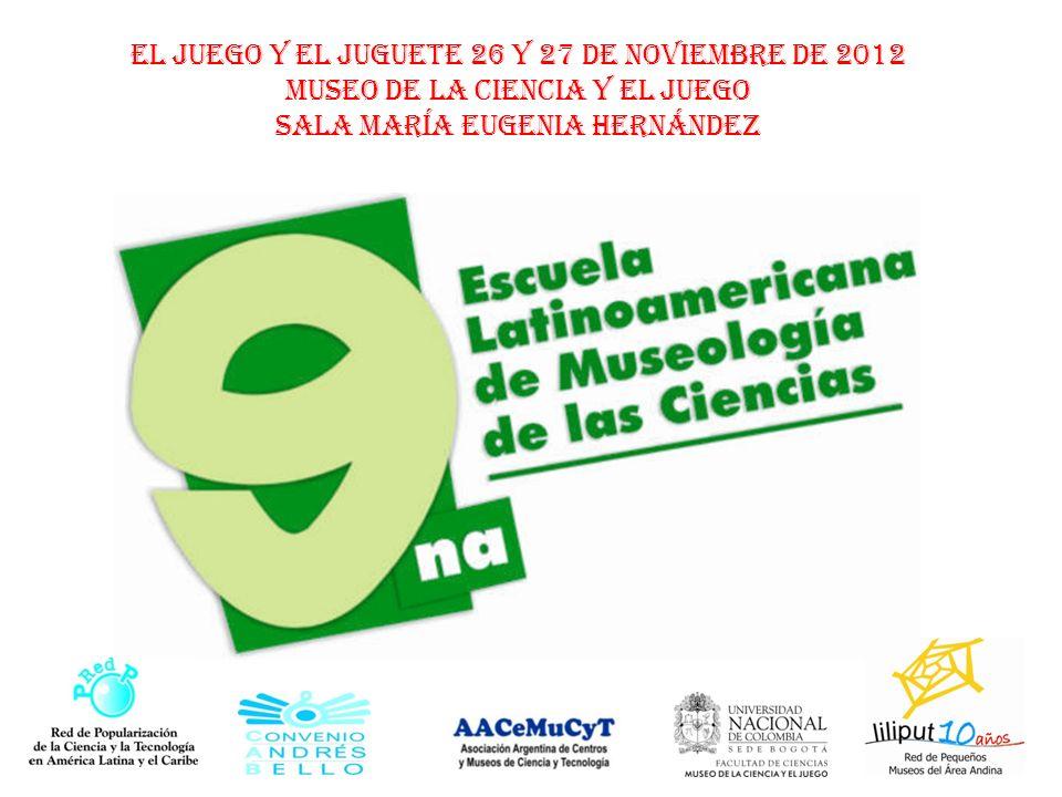 El Juego y el juguete 26 y 27 de noviembre de 2012