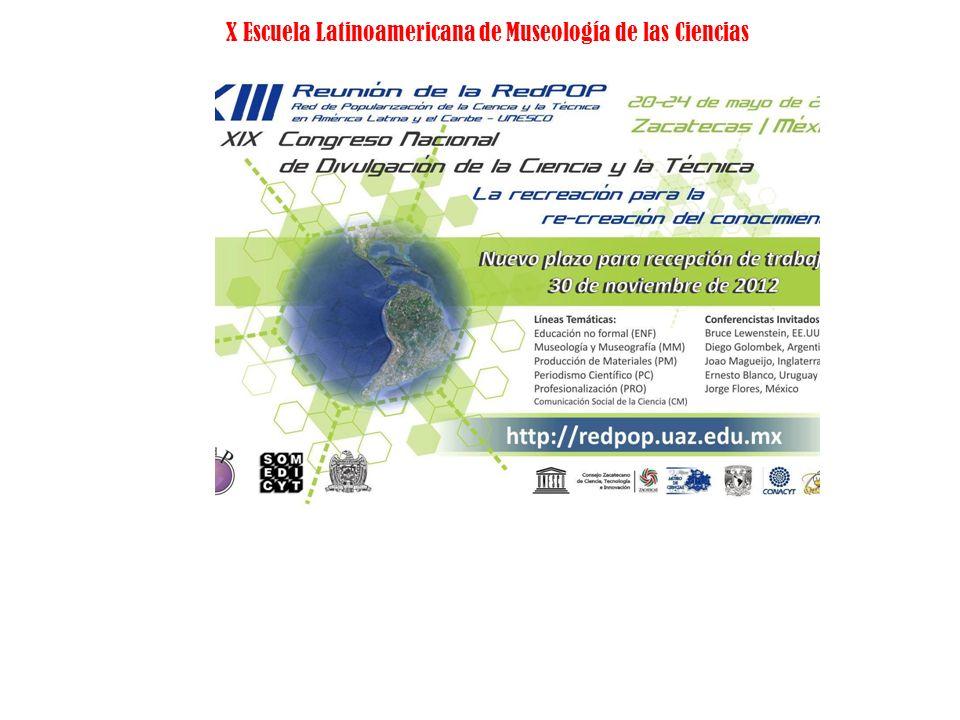 X Escuela Latinoamericana de Museología de las Ciencias