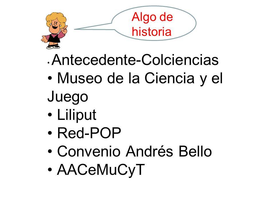 Museo de la Ciencia y el Juego Liliput Red-POP Convenio Andrés Bello