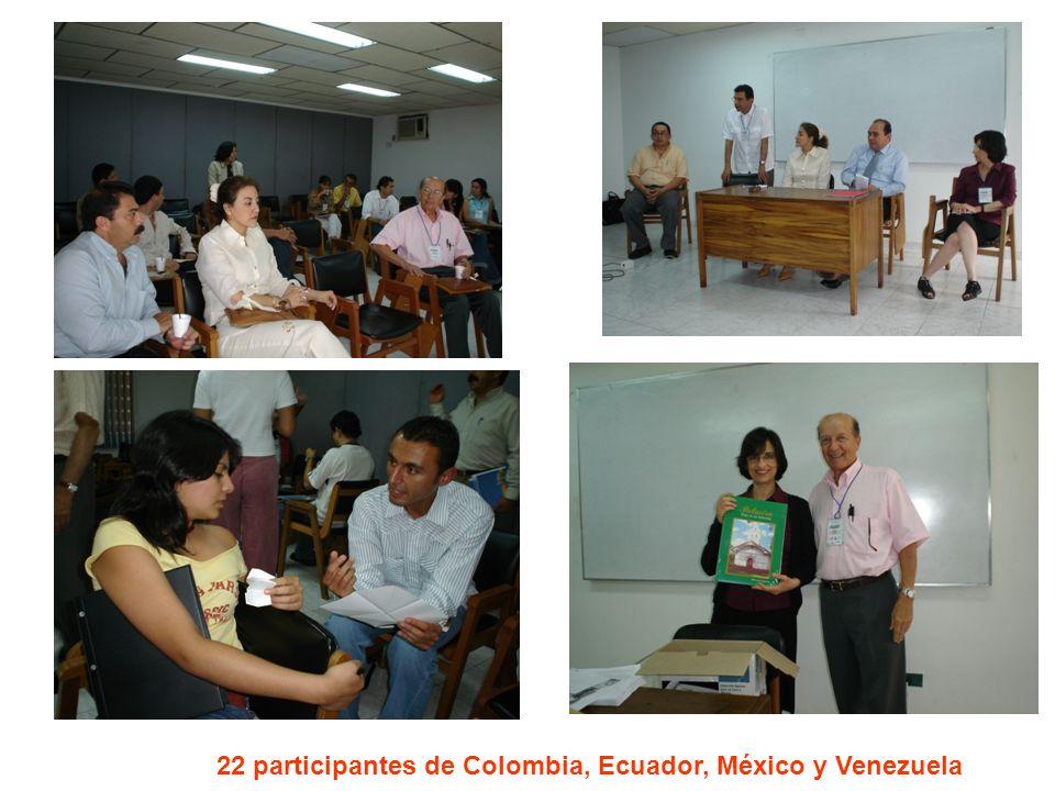 22 participantes de Colombia, Ecuador, México y Venezuela